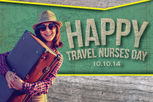 Happy Travel Nurses Day 2014