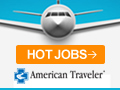 Hot Jobs on AmericanTraveler.com