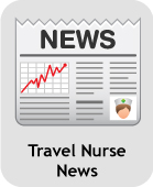 Travel Nurse News!